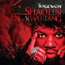 Raekwon - Shaolin vs. Wu-Tang Artwork