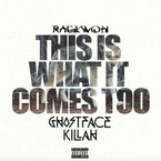 03217-raekwon-this-is-what-it-comes-to-remix-ghostface-killah