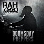 Rah Digga ft. Planet Asia - Doomsday Preppers Artwork