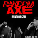 Random Axe - Random Call Artwork