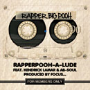 Rapper Big Pooh ft. Kendrick Lamar &amp; Ab-Soul - RapperPooh-a-lude Artwork