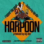 Rapper Big Pooh ft. Big Dho - Harpoon Artwork