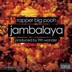 Rapper Big Pooh - Jambalaya Artwork