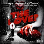 Rapper Big Pooh ft. Alexis Jones - The Love? Artwork