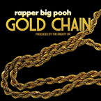 Rapper Big Pooh - Gold Chain Artwork
