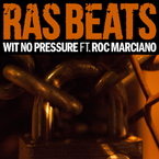 Ras Beats - Wit No Pressure ft. Roc Marciano Artwork