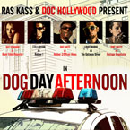Ras Kass & Doc Hollywood - Dog Day Afternoon Artwork