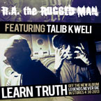 R.A. The Rugged Man ft. Talib Kweli - Learn Truth Artwork