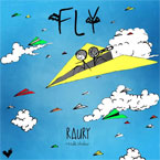 Raury - Fly Artwork