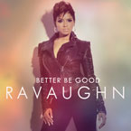 RaVaughn Brown ft. Wale - You Better Be Good Artwork