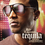 Ray Lavender ft. Jordan Humphrey - Tequila Artwork
