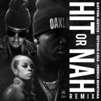 Rayven Justice - Hit Or Nah (Remix) ft. Keyshia Cole & French Montana Artwork