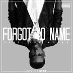 Rayven Justice ft. Joe Moses - Forgot Yo Name Artwork