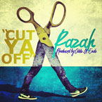 Razah - Cut U Off Artwork