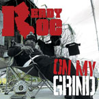 Ready Roc - On My Grind Artwork