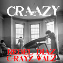 Rebel Diaz ft. C-Rayz Walz - Craazy Artwork