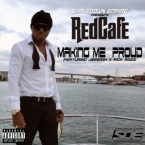 Red Cafe - Making Me Proud ft. Jeremih & Rick Ross Artwork