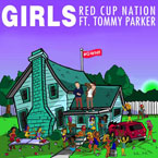 Red Cup Nation ft. Tommy Parker - Girls Artwork