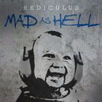 Rediculus - Mad as Hell Artwork