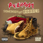 Redman - Somebody Got Robbd ft. Mr. Yellow Artwork