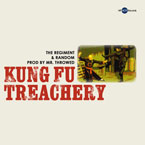 The Regiment & Random - Kung Fu Treachery Artwork