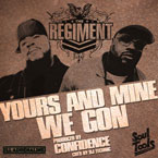 The Regiment &amp; Confidence ft. DJ Technic - We Gon Artwork