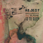 Reject ft. Slaine & MaddMaxx - Go to Sleep Artwork