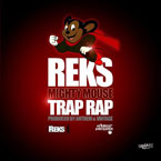 REKS - Mighty Mouse Trap Rap Artwork