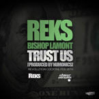 REKS ft. Bishop Lamont - Trust Us Artwork