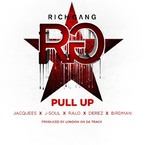 Rich Gang - Pull Up ft. Jacquees, J-Soul, Ralo, Derez & Birdman Artwork