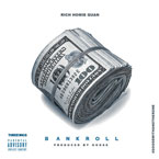 Rich Homie Quan - Bankroll Artwork