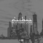 Rich Homie Quan - Dubai Artwork