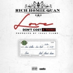 Rich Homie Quan - Love Don't Cost a Thing Artwork