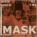 Rich Quick - Mask ft. DJ TMB Artwork
