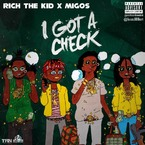 Rich The Kid & Migos - I Got A Check Artwork