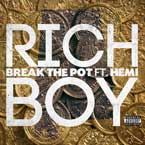 Rich Boy ft. Hemi - Break The Pot Artwork