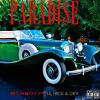 Rich Boy ft. Lil Hick & Dev - Paradise Artwork