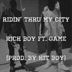 Rich Boy ft. Game - Ridin Thru My City Artwork