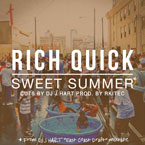 Rich Quick ft. DJ J Hart - Sweet Summer Artwork