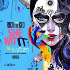 Rich The Kid ft. IAMSU! - She Wit It Artwork