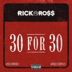 Rick Ross - 30 For 30 (Remix) Artwork