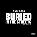 Rick Ross - Buried In The Streets Artwork