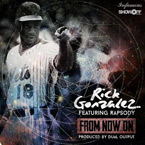 Rick Gonzalez ft. Rapsody - From Now On Artwork