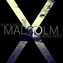 Rickie Jacobs ft. Artic - Malcolm X Artwork