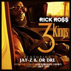 Rick Ross ft. Dr. Dre & Jay-Z - 3 Kings Artwork