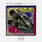 Rick Ross ft. Migos - Black Bottles Artwork