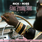Rick Ross ft. Yo Gotti, Project Pat, Juicy J & Young Dolph - Elvis Presley Blvd. (Remix) Artwork