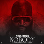 Rick Ross ft. French Montana & Diddy - Nobody Artwork