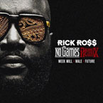 Rick Ross ft. Meek Mill, Wale & Future - No Games (Remix) Artwork