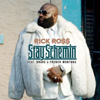 Rick Ross ft. Drake & French Montana - Stay Schemin' Artwork